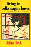Living in Volkswagen Buses, Julian Beck, 0913089249