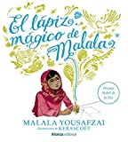 El lápiz mágico de Malala (Spanish Edition)