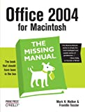 Office 2004 for Macintosh: The Missing Manual, Mark Holt Walker, Franklin Tessler, Paul Berkowitz, 0596008201