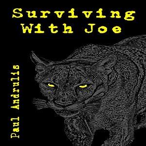Surviving with Joe Audiobook