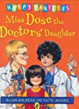 Miss Dose the Doctor's Daughter, Allan Ahlberg, 0140323465