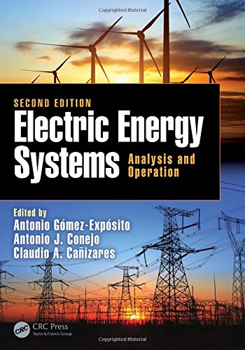 Electric Energy Systems, Second Edition: Analysis and Operation