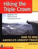 Hiking the Triple Crown, Karen Berger, 0898867606