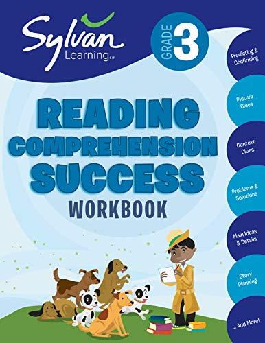 3rd Grade Reading Comprehension Success Workbook: Activities, Exercises, and Tips to Help Catch Up, Keep Up, and Get Ahead (Sylvan Language Arts Workbooks) -