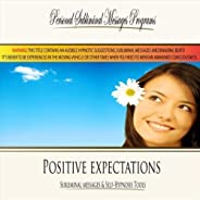 Positive Expectations - Subliminal Messages