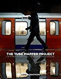 The Tube Mapper Project: Capturing Moments on the London Underground