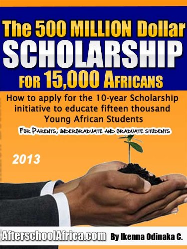 The 500million Dollar Scholarship for 15,000 Africans
