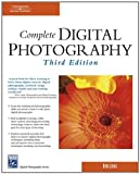 img - for Complete Digital Photography, Third Edition (Charles River Media Graphics) book / textbook / text book