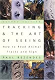 Tracking and theArt of Seeing