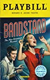 BANDSTAND, The New American Musical, Official Openng Night Playbill - April 26, 2017
