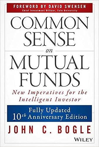 Common Sense on Mutual Funds - John C. Bogle, David F. Swensen