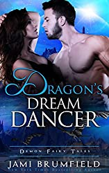 Dragon's Dream Dancer (Demon Fairy Tales Book 2)