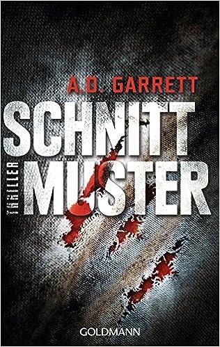 Schnittmuster: Thriller: Amazon.de: AD Garrett, Claudia Franz: Bücher
