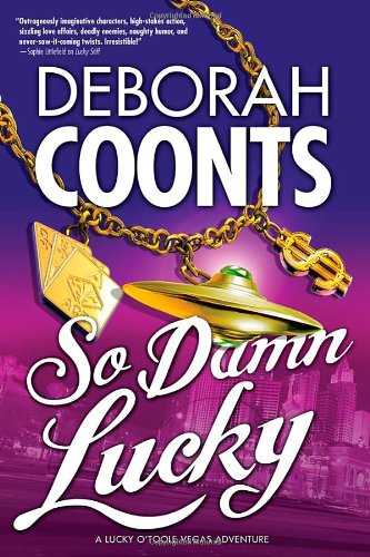 Image of So Damn Lucky (Lucky O'Toole Las Vegas Adventures)