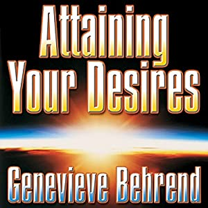 Attaining Your Desires Audiobook