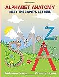Alphabet Anatomy: Meet the Capital Letters
