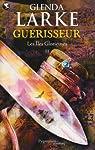 Les Iles Glorieuses, Tome 2 : Guérisseur par Larke