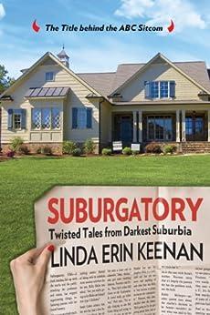 Suburgatory by [Keenan, Linda E]