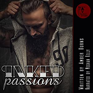 Inked Passions Audiobook