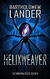 Helixweaver (The Warren Brood Book 2)