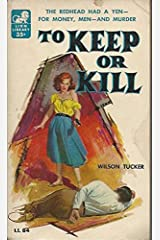 To Keep or Kill Paperback