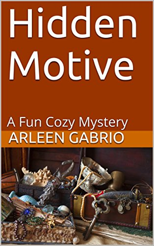 Hidden Motive: A Fun Cozy Mystery (Mike and Peter FBI Agents Book 30)