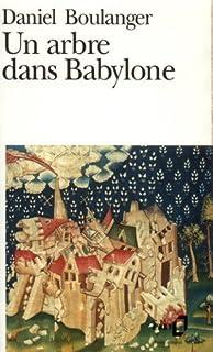 Un arbre dans Babylone