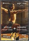 Yoga Now on the Go Restorative Lower Body