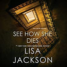 See How She Dies Audiobook by Lisa Jackson Narrated by Katherine Fenton