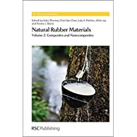 Natural Rubber Materials: Volume 2: Composites and Nanocomposites (Rsc Polymer Chemistry)