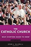 The Catholic Church, John L. Allen, 0199379807
