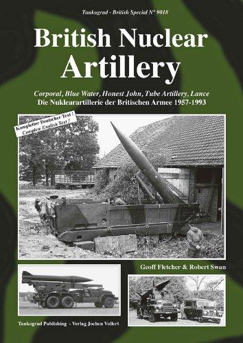 British Nuclear Artillery - Corporal, BLue Water, Honest John, Tube Artillery, Lance. (Tankograd - British Special No 9018) ebook