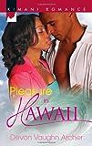 Pleasure in Hawaii, Devon Vaughn Archer, 0373862156