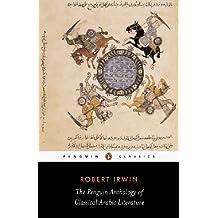 The Penguin Anthology of Classical Arabic Literature (Penguin Classics)