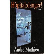 Hôpital : danger !