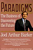Paradigms: Business of Discovering the Future, The: The Business of Discovering the Future