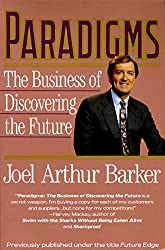 Paradigms: The Business of Discovering the Future