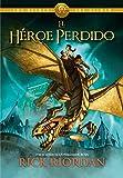 El héroe perdido (Los héroes del Olimpo 1) (Serie Infinita)