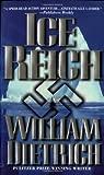 Ice Reich, William Dietrich, 0446607444