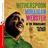 Witherspoon Mulligan Webster At The Renaissance (Digitally Remastered)