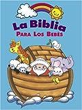 La Biblia Para los Bebes (Spanish Edition)