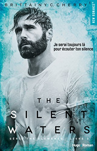The Silent Waters Serie The Elements Livre 3 French Edition