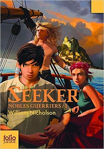 Lire un Nobles Guerriers, I:Seeker epub pdf