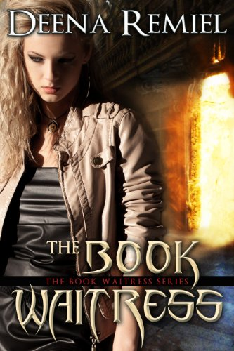 Book: The Book Waitress (Book 1, The Book Waitress Series) by Deena Remiel