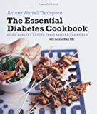 The Essential Diabetes Cookbook, Antony Thompson, 1906868158