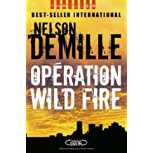 Operation wild fire [r]