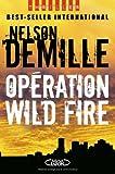 OPERATION WILD FIRE