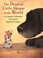 The Dearest Little Mouse in the World