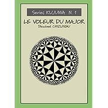 Le voleur du Major (Series Kujuwa t. 1) (French Edition)