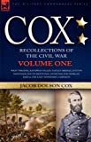 img - for Cox: Personal Recollections of the Civil War-West Virginia, Kanawha Valley, Gauley Bridge, Cotton Mountain, South Mountain, Antietam, the Morgan Raid & the East Tennessee Campaign - Volume 1 book / textbook / text book